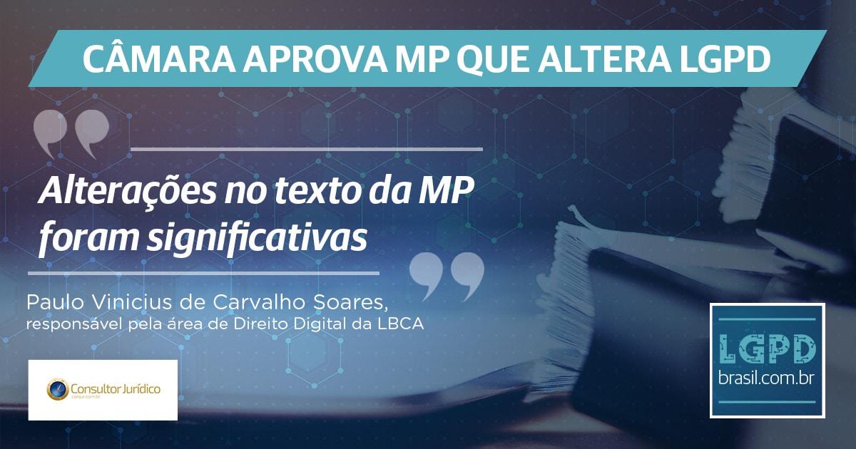 Câmara aprova MP que altera Lei Geral de Proteção de Dados