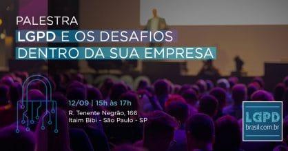 Impactos da lei de proteção de dados é tema de palestra da LGPD Brasil