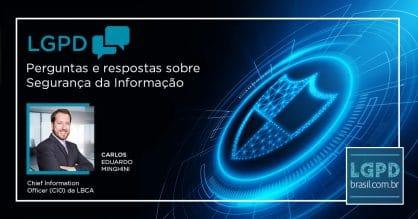 LGPD: perguntas e respostas sobre Segurança da Informação