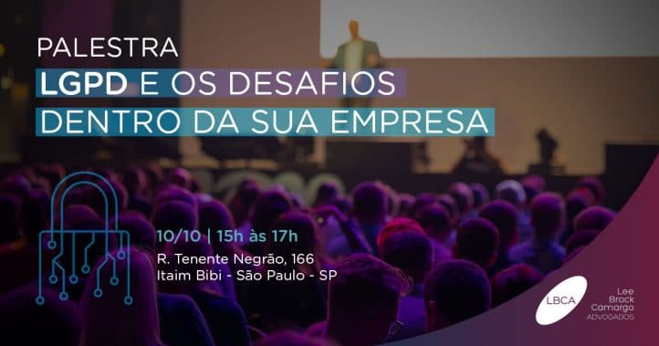 Palestra LGPD Brasil: participe de evento gratuito sobre a Lei Geral de Proteção de Dados