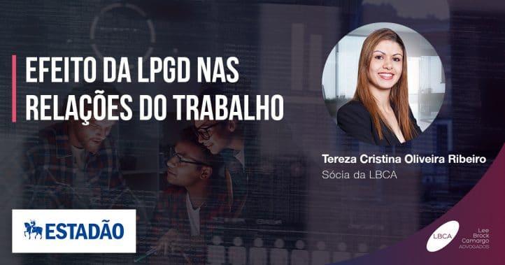 Efeito da LGPD nas relações do trabalho.