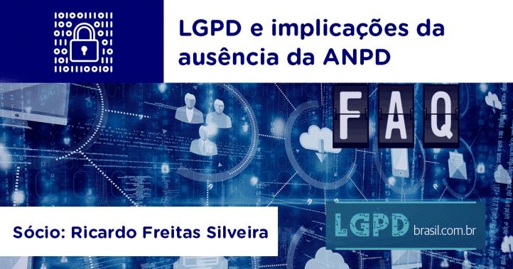 LGPD e implicações da ausência da ANPD