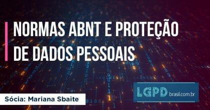 NORMAS ABNT E PROTEÇÃO DE DADOS PESSOAIS