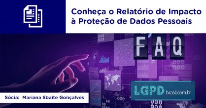 Conheça o Relatório de Impacto à Proteção de Dados Pessoais